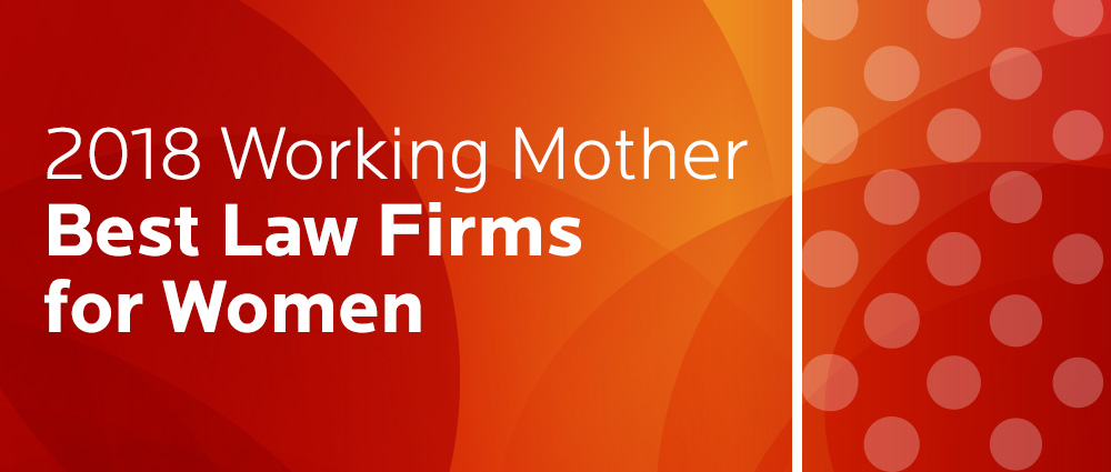 2018 Working Mother Best Law Firms for Women